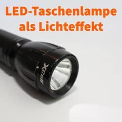 Superhelle LED-Taschenlampe als Lichtanlage in deiner Hand