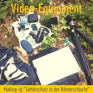 Video-Equipment in Römerschlucht
