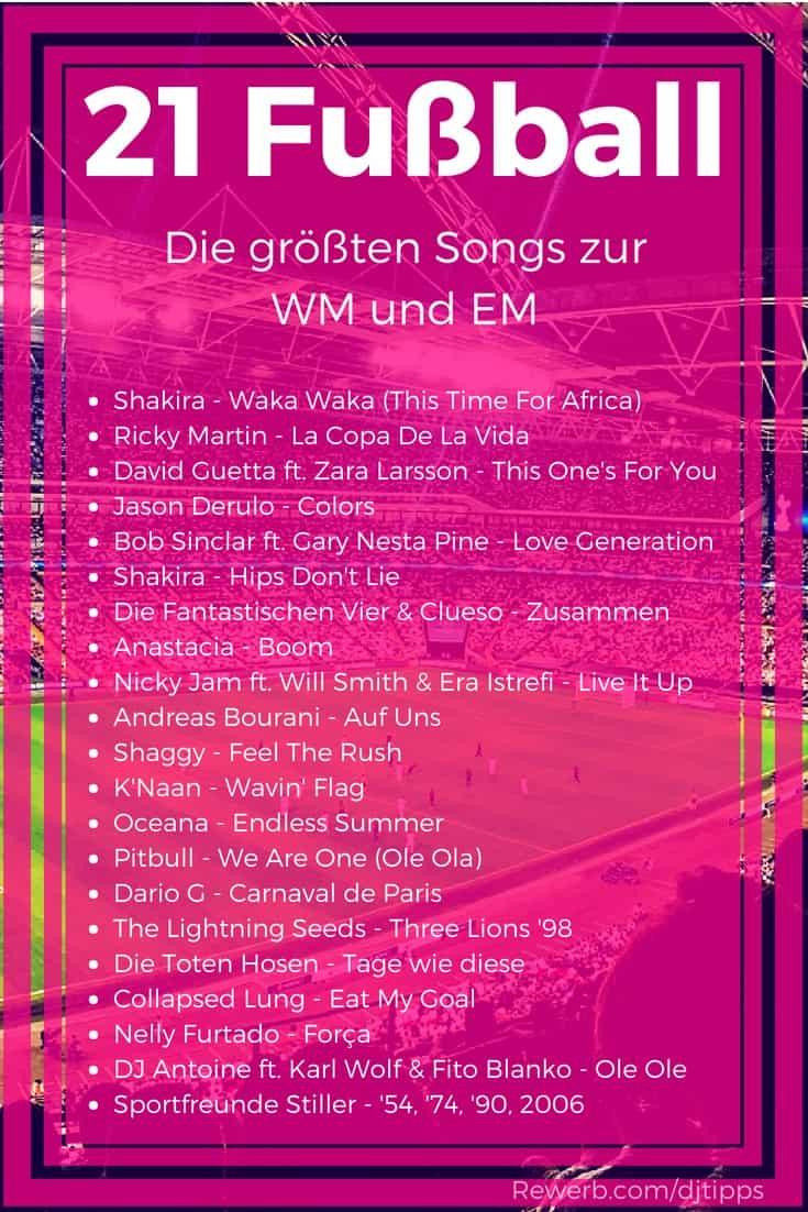21 Wm Songs Die Grossten Fussball Hymnen Als Dj Liste Dj